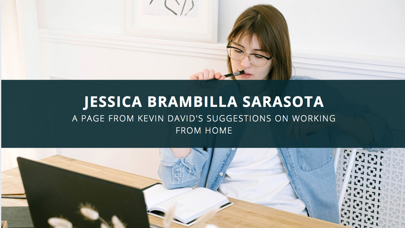 Jessica Brambilla Takes a Page from Kevin David's Suggestions on Working from Home