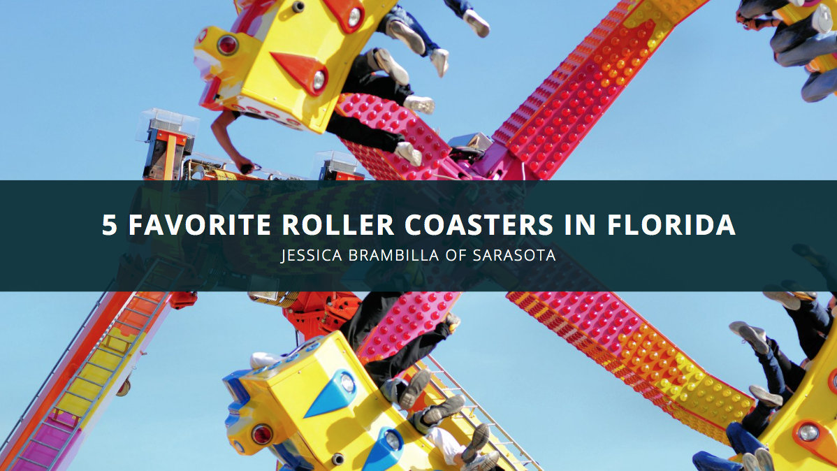 Jessica Brambilla of Sarasota Unveils Her 5 Favorite Roller Coasters in Florida